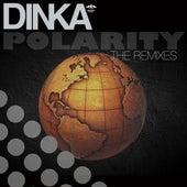 Polarity - Remixes by Dinka