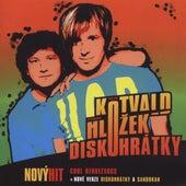 Diskohratky de Kotvald a Hlozek
