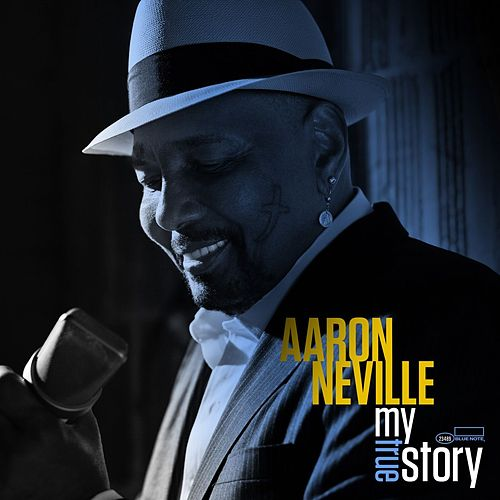 My True Story by Aaron Neville