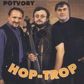 Potvory by Hop trop
