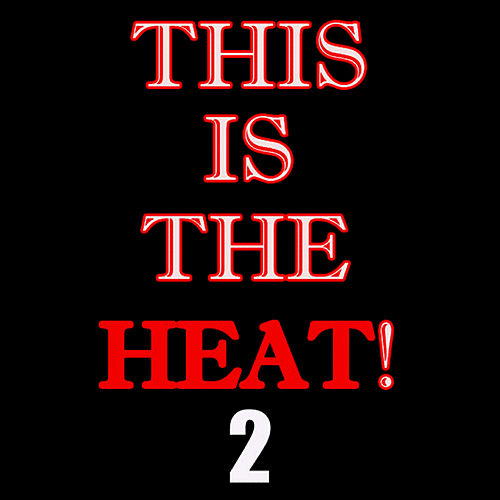 This Is The Heat 2 by Liquid Audio