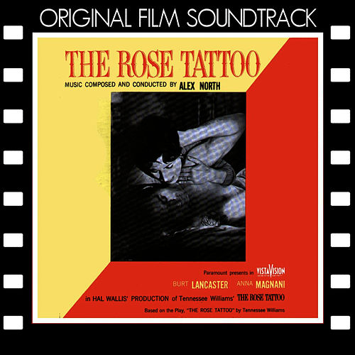 The Rose Tattoo (Original Film Soundtrack) by Alex North