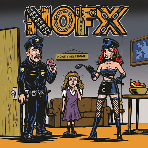 My Stepdad's a Cop and My Stepmom's a Domme by NOFX