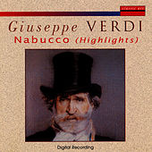 Guiseppe Verdi: Highlights From Nabucco by Orchestra & Chorus Arena Di Verona