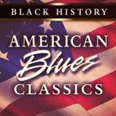 Black History: American Blues Classics de Various Artists
