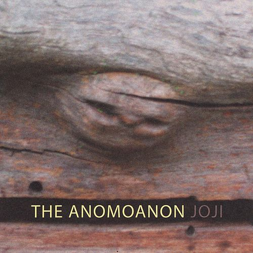 Joji by The Anomoanon