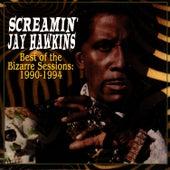 Best Of Bizarre Sessions by Screamin' Jay Hawkins