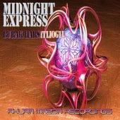 Midnight Express by Burak Harsitlioglu