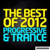 The Best Of 2012 - Progressive & Trance - EP de Various Artists