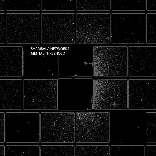 Mental Threshold by Shambala Networks