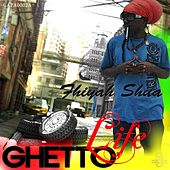 Ghetto Life - EP by Fhiyahshua