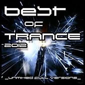 Best Of Trance 2012 by Various Artists