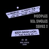 Boom Shacka Lacka Singles Series 2 by The Disciples