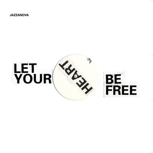 Let Your Heart Be Free by Jazzanova