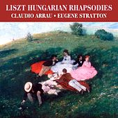 Liszt: Hungarian Rhapsodies von Claudio Arrau