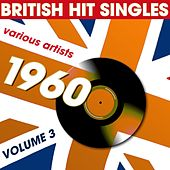 British Hit Singles 1960 Volume 3 van Various Artists