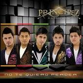 No Te Quiero perder by Principez de la Musica Norteña