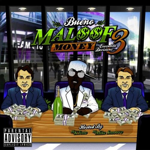 Maloof Money, Vol. 3 (Executive Decisions) by Bueno
