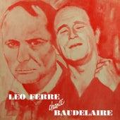 Chante Baudelaire de Leo Ferre