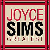 Greatest by Joyce Sims