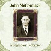 A Legendary Performer by John McCormack