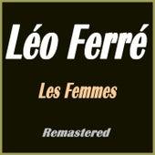 Les femmes (Remastered) de Leo Ferre