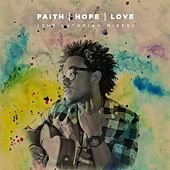 Faith Hope Love (The Eutopian Mixes) by Jekob