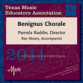 2011 Texas Music Educators Association (TMEA): Benignus Chorale von Benignus Chorale