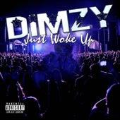 Just Woke Up de Dimzy