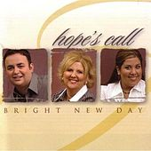 Bright New Day by Hope's Call