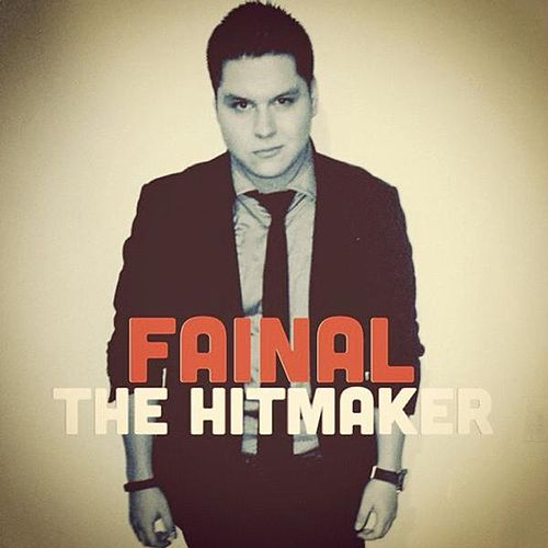 The Hit Maker by Fainal