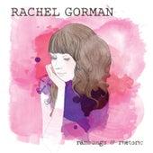 Ramblings & Rhetoric EP by Rachel Gorman