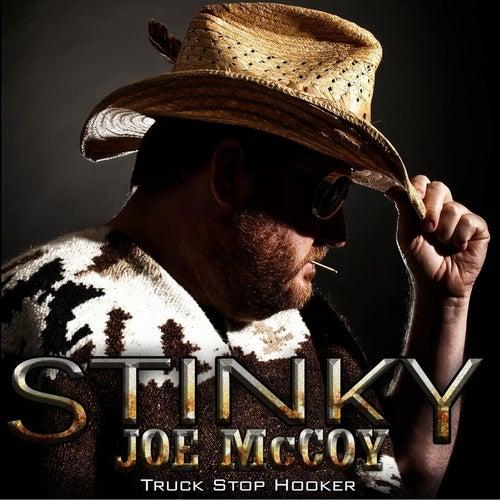 Truck Stop Hooker by Stinky Joe McCoy