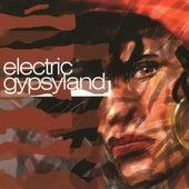 Electric Gypsyland (Bonus Track Version) by Various Artists