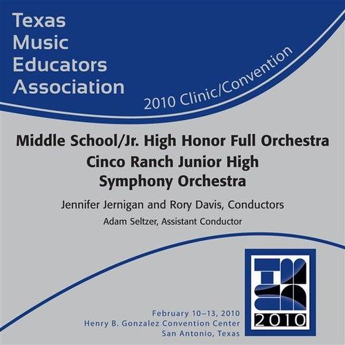 2010 Texas Music Educators Association (TMEA): Cinco Ranch Junior High Symphony Orchestra by Cinco Ranch Junior High Symphony Orchestra