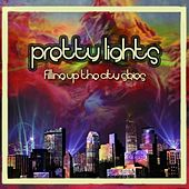 Filling up the City Skies (Disc 2) de Pretty Lights