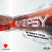 Fly2Psy Compiled By I M Eyal & Tetrium & Doctor Spook & Random de Various Artists