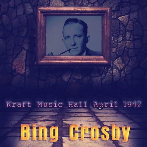 Kraft Music Hall April 1942 by Various Artists