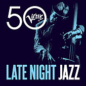 Late Night Jazz - Verve 50 von Various Artists