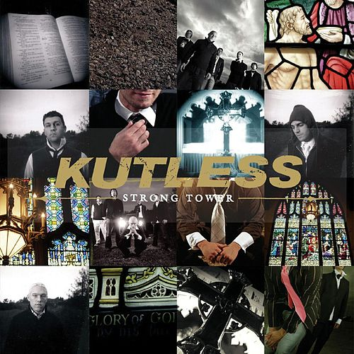 Strong Tower by Kutless