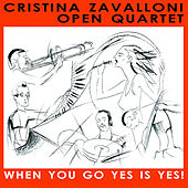When You Go Yes Is Yes! de Cristina Zavalloni Open Qua...