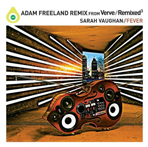 Fever (Adam Freeland Remixes) by Sarah Vaughan