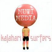 Muti Media by Kalahari Surfers