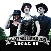 Oakland Wine Drinkers Union (Local 88) by Oakland Wine Drinkers Union