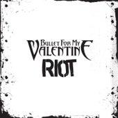 Riot von Bullet For My Valentine