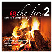 @ The Fire Vol.2 ...the Finest in Lounge Music von Various Artists