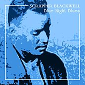 Blue Night Blues de Scrapper Blackwell