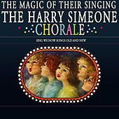 The Magic Of Their Singing de Harry Simeone Chorale