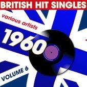 British Hit Singles 1960 Volume 6 von Various Artists