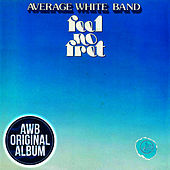 Feel No Fret by Average White Band